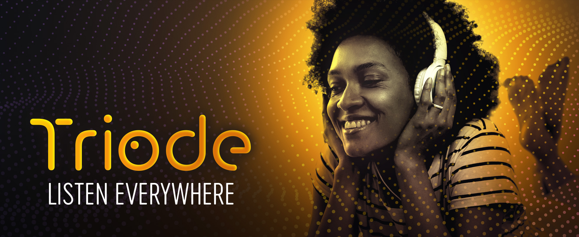 Triode promo banner with woman listening to music with headphones