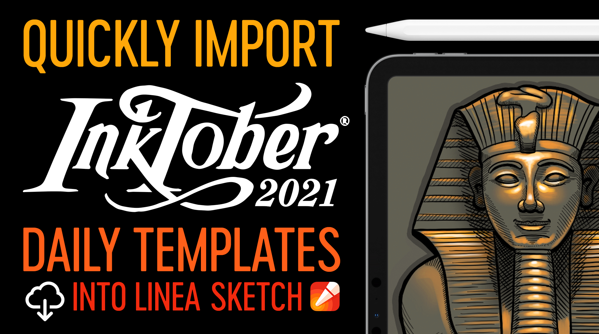 """Header banner with the title """"Quickly Import Inktober 2021 Daily Templates Into Linea Sketch (via iCloud)"""